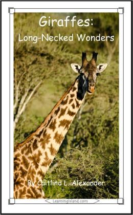 Giraffes: Long-Necked Wonders