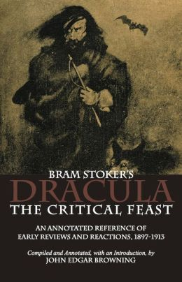 Bram Stoker's Dracula: The Critical Feast