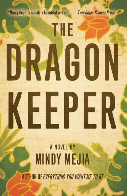 The Dragon Keeper: A Novel