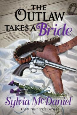The Outlaw Takes A Bride(The Mail Order Bride)