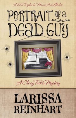 Portrait of a Dead Guy: A Cherry Tucker Mystery