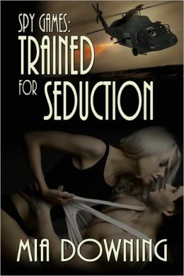 Trained For Seduction