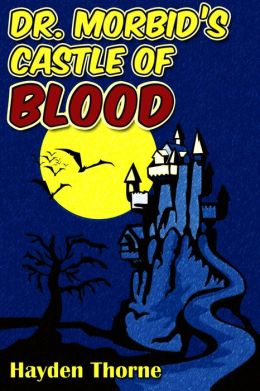 Dr. Morbid's Castle of Blood