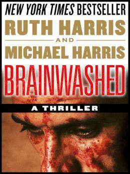 BRAINWASHED: A Thriller