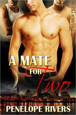 A Mate For Two [Gay Wolf Menage Erotic]