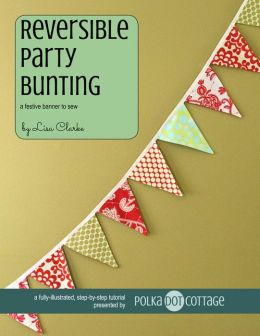Reversible Party Bunting: A Festive Banner to Sew
