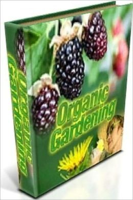 Organic Gardening - Healthy Living eBook about ...My Garden Won't Grow. Trouble Shooting Your Organic Vegetables...
