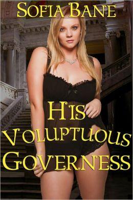 His Voluptuous Governess (BBW & Billionaire Erotic Romance)