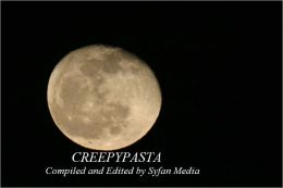 Creepypasta: An Anthology