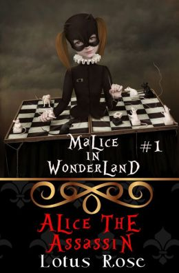 Malice in Wonderland #1: Alice the Assassin