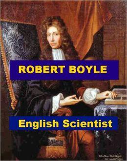 Robert Boyle - English Scientist