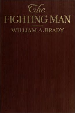 The Fighting Man (With Photographs)