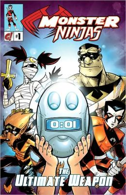 Monster Ninjas, Vol.1: The Ultimate Weapon