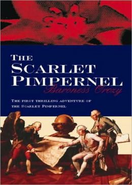 The Scarlet Pimpernel: An Adventure, Mystery/Detective Classic By Baroness Emmuska Orczy! AAA+++