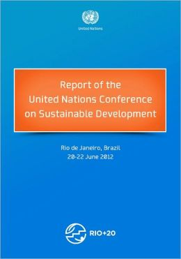 Report of the United Nations Conference on Sustainable Development