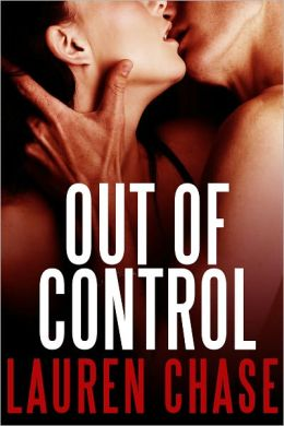 Out of Control (Rough Threesome Erotica)