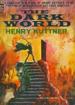 The Dark World: A Science Fiction, Post-1930 Classic By Henry Kuttner! AAA+++