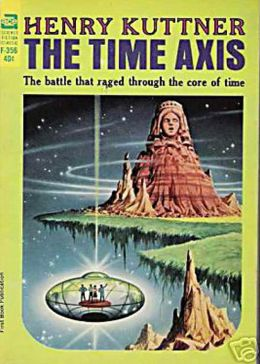 The Time Axis: A Science Fiction, Post-1930 Classic By Henry Kuttner! AAA+++