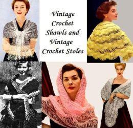 Vintage Crochet Shawls and Vintage Crochet Stoles