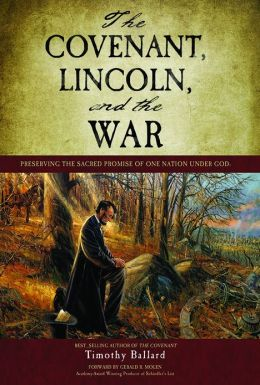 The Covenant, Lincoln, and the War