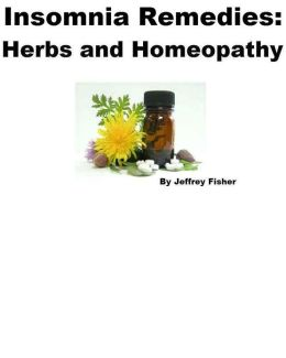 Insomnia Remedies: Herbs and Homeopathy