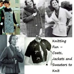 Knitting Fun – Coats, Jackets and Sweaters to Knit