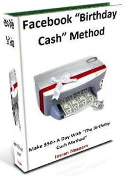 "Cash Cow Report: Facebook ""Birthday Cash"" Method"