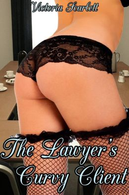 The Lawyer's Curvy Client (Curves BBW Erotic Romance)