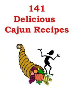 DIY Cajun Recipes Guide eBook about 141 Delicious Cajun Recipes - Mouth-watering Cajun recipe to spice up your next meal!