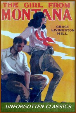 The Girl from Montana by Grace L. Hill