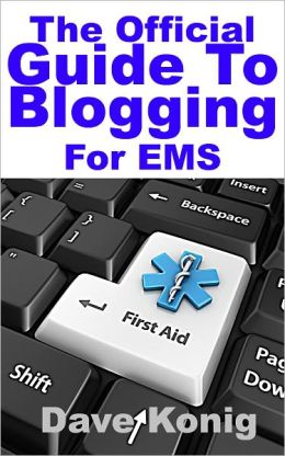 The Official Guide to EMS Blogging