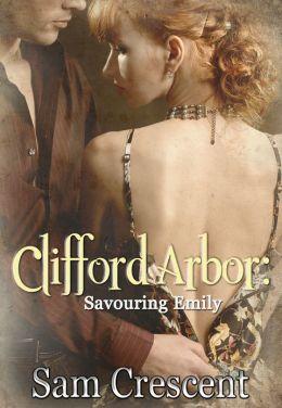 Clifford Arbor: Savouring Emily