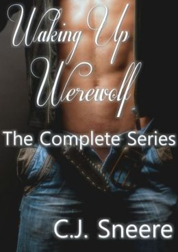 Waking Up Werewolf The Complete Series (Includes Waking Up Werewolf, Vicious Vampire Love, Troll Takedown, Passion Inside Purity, & Bonus Story: Christmas Wolf)