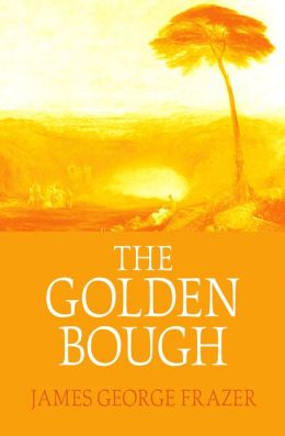 The Golden Bough: Student and Book Club Edition