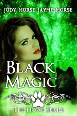 Black Magic (Howl #4)