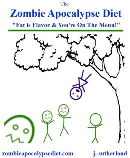 The Zombie Apocalypse Diet