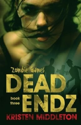 Zombie Games Three (Dead Endz)