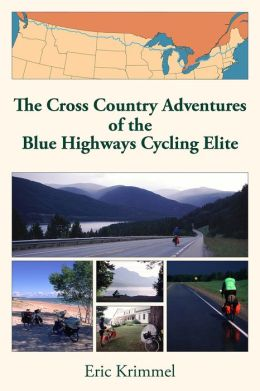 The Cross Country Adventures of the Blue Highways Cycling Elite