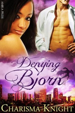 Denying Bjorn [Interracial Erotic Shifter Romance]