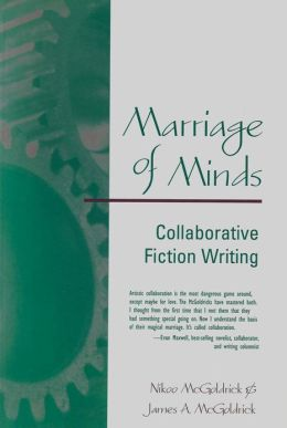 Marriage of Minds: Collaborative Fiction Writing