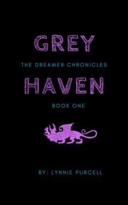Grey Haven (Book 1: The Dreamer Chronicles)