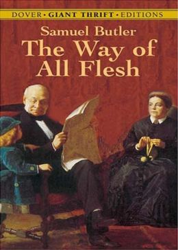 The Way of All Flesh: A Biography, Fiction and Literature Classic By Samuel Butler! AAA+++