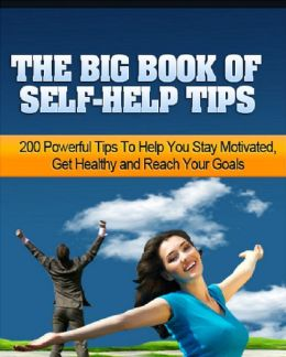 The Big Book of Self-Help Tips