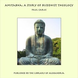 Amitabha: A Story of Buddhist Theology