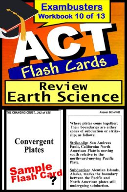 ACT Test Earth Science Review--ACT Science Flashcards--ACT Prep Exam Workbook 10 of 13