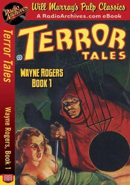 Terror Tales Wayne Rogers, Book 1