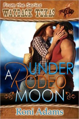 Under a Rodeo Moon