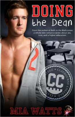 Doing the Dean [Male/Male Erotic Romance, Claybourne College Series]