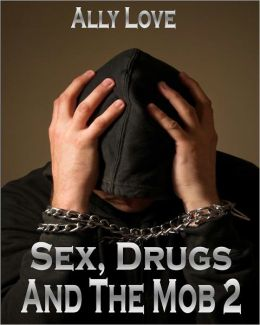 Sex, Drugs And The Mob 2 - Gay M/m Bondage Male Submission Male Dominance Drugs Money XXX Erotica