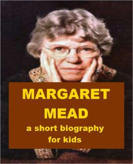 Margaret Mead - A Short Biography for Kids
